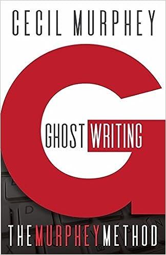 Ghostwriting The Murphey Method Cecil Murphey   Ghostwriting The Murphey Method Paperback  February