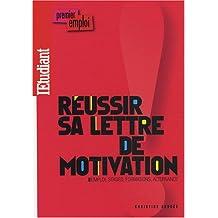 Reussir sa lettre de motivation