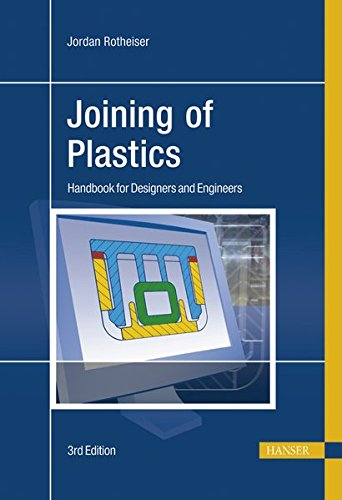 Read Online Joining of Plastics: Handbook for Designers and Engineers pdf