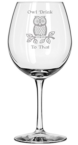 Owl Drink to That - Wine Glass - Owls Presents - Fall Decor - Autumn Gifts - Handmade - Housewarming Gifts - - With Owl Glasses