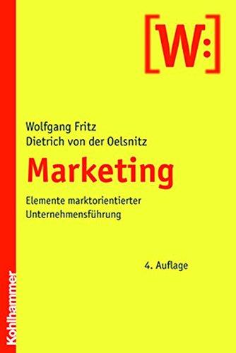 Marketing: Elemente marktorientierter Unternehmensführung