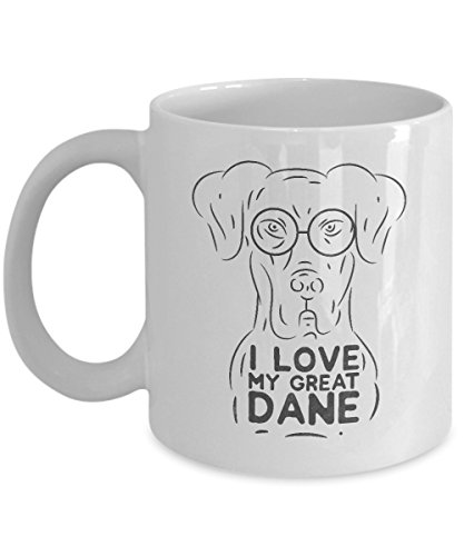 - I Love My Great Dane Art Coffee & Tea Gift Mug Cup, Gifts & Accessories for Men, Dog Mom, Dad or Parents and Owner