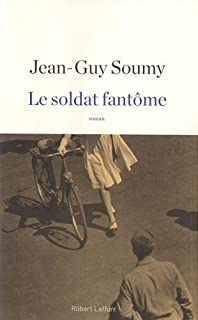 Le soldat fantôme, Soumy, Jean-Guy