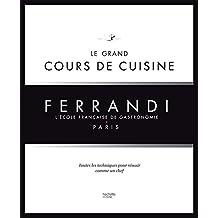 GRAND COURS DE CUISINE FERRANDI (LE)