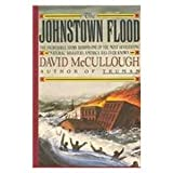 The Johnstown Flood, David McCullough, 0844662925