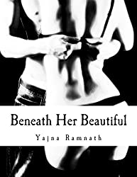 Beneath Her Beautiful