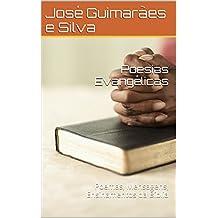 Poesias Evangélicas: Poemas, Mensagens, Ensinamentos da Bíblia (Portuguese Edition)