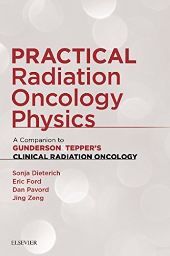 Practical Radiation Oncology Physics: A Companion to Gunderson & Tepper's Clinical Radiation Oncology, 1e