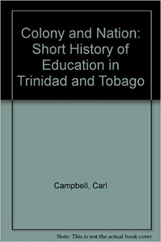 //DOC\\ Colony And Nation: Short History Of Education In Trinidad And Tobago. explose pieza Pizza salida columnas Reune Power