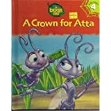 A Crown for Atta (Disney-Pixar's
