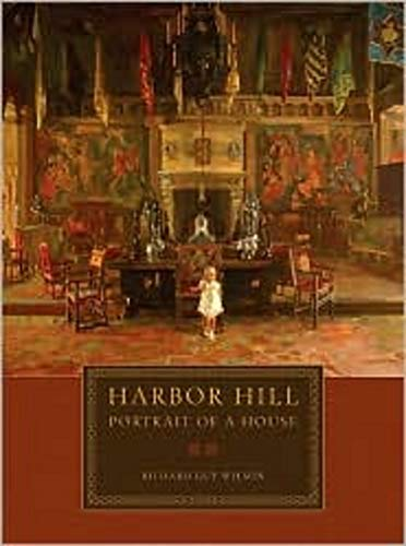 - Harbor Hill: Portrait of a House