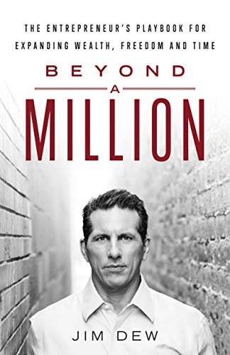 Beyond a Million: The Entrepreneur's Playbook for Expanding Wealth, Freedom and Time (Credit Card Services For Small Business Owners)