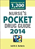 Nurses Pocket Drug Guide 2013, Barberio, Judith, 0071788204