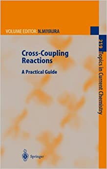 Book Cross-Coupling Reactions: A Practical Guide (Topics in Current Chemistry)