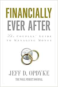 Financially Ever After: The Couples Guide to Managing Money