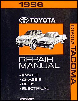 1996 toyota tacoma repair shop manual original amazon com books rh amazon com 2010 toyota tacoma service manual pdf toyota tacoma shop manual pdf