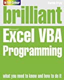 Brilliant Excel VBA Programming, Ken Bluttman and Curtis Frye, 0273771973