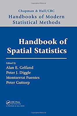 Handbook of Spatial Statistics (Chapman & Hall/CRC Handbooks of Modern Statistical Methods)