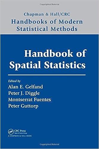Handbook of Spatial Statistics (Chapman & Hall/CRC Handbooks of Modern Statistical Methods)