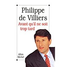 Avant qu'il ne soit trop tard (French Edition)
