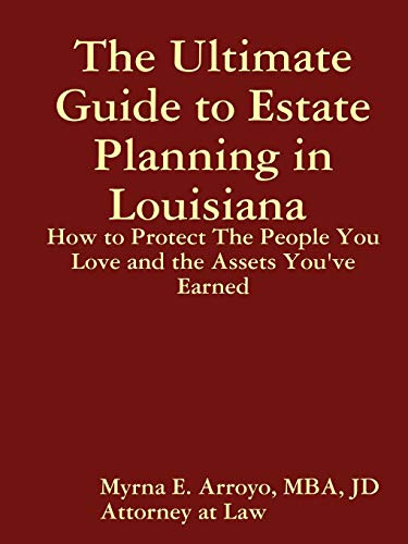 Estate Rouge - The Ultimate Guide to Estate Planning in Louisiana