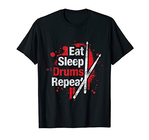 Eat Sleep Drums Repeat - Drumsticks Percussion Drummer T-Shirt