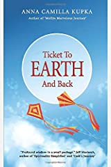 Ticket to Earth and Back Paperback