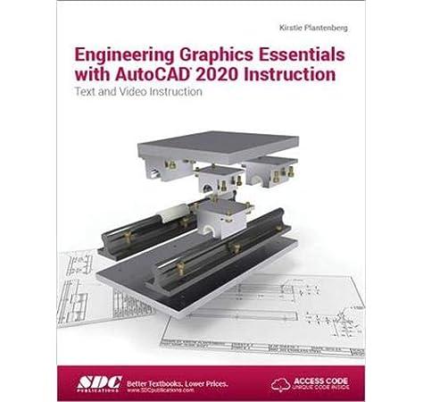 Amazon Com Engineering Graphics Essentials With Autocad 2020 Instruction 9781630572624 Kirstie Plantenberg Books