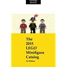The 2015 LEGO Minifigure Catalog: 1st Edition