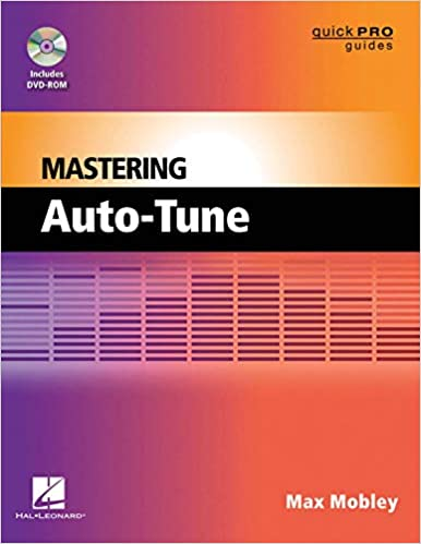 Buy Mastering Auto-Tune (Quick Pro Guides) Book Online at Low Prices