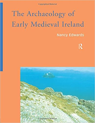 Book The Archaeology of Early Medieval Ireland