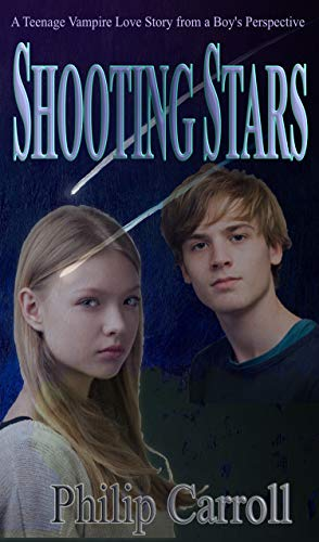 (Shooting Stars (A Teenage Vampire Love Story Book 1))