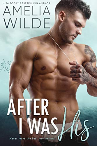 (After I Was His (Wounded Hearts Book 2))
