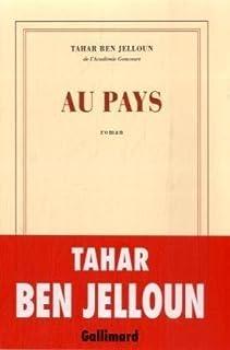 Au pays : roman, Ben Jelloun, Tahar