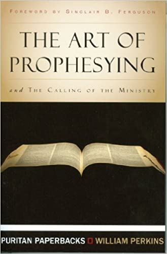 Book Art of Prophesying (Puritans)