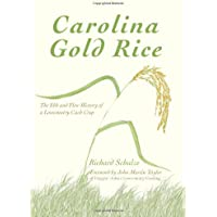 Carolina Gold Rice:: The Ebb and Flow History of a Lowcountry Cash Crop (American Palate)