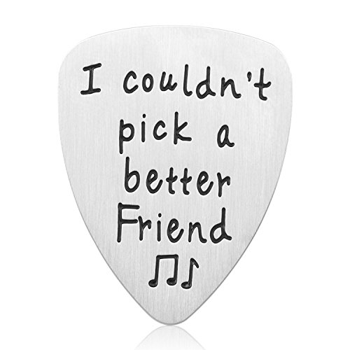 Best Friend Gifts Guitar Pick - I Couldnt Pick A Better Friend Guitar Pick, Perfect Friendship Gift Ideas for Women Men Girls Boys Birthday Gifts Graduation gifts Christmas gifts (Friend)