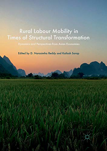(Rural Labour Mobility in Times of Structural Transformation: Dynamics and Perspectives from Asian)