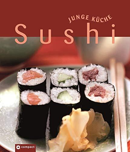 Sushi (Junge Küche). Nigiri, Maki, Temaki & Co. Taschenbuch – 1. März 2008 Anna Fleck Compact 3817464568 Länderküchen