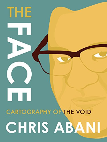The Face: Cartography of the Void by [Abani, Chris]
