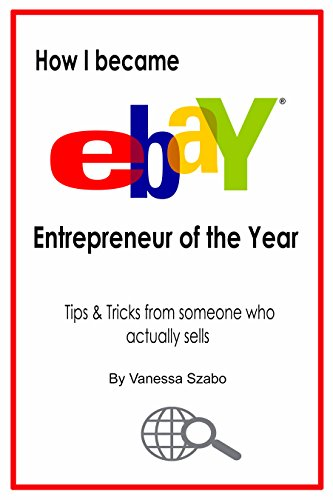 how-i-became-ebay-entrepreneur-of-the-year-tips-tricks-from-someone-who-actual-sells