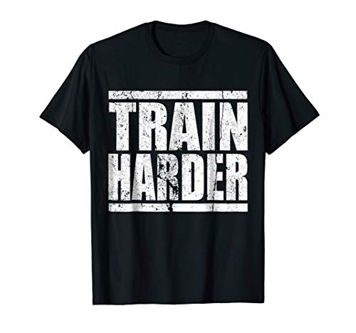 Price comparison product image Train Harder Fitness T-Shirt Gym Bodybuilding Strong