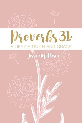 Proverbs 31 Life Truth Grace product image
