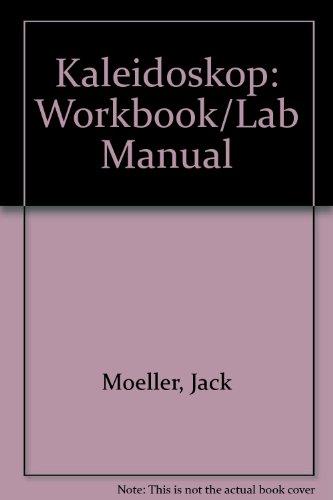 Kaleidoskop: Workbook/Lab Manual