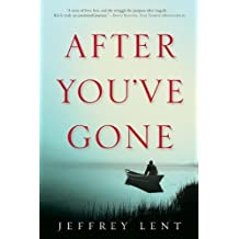 After You've Gone: A Novel