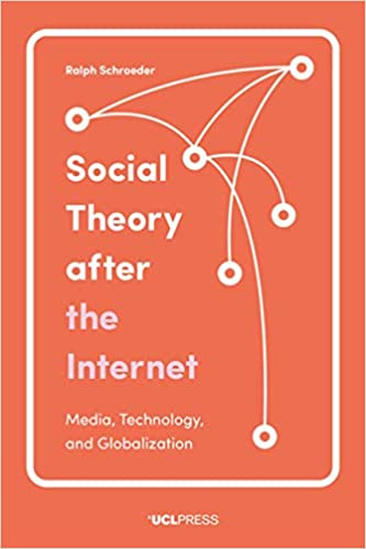 Image result for Social Theory after the Internet Media, Technology, and Globalization""