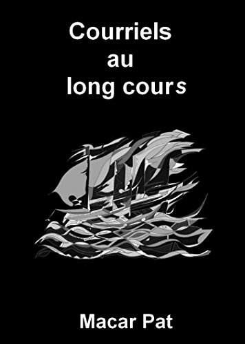 courriels-au-long-cours-citations-et-reflexions-courriels-de-nuit-t-2-french-edition