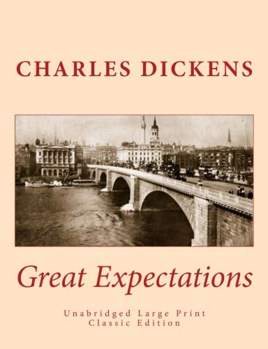 Great Expectations Unabridged Large Print Classic Edition