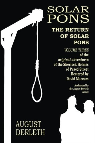 The Return of Solar Pons (The Adventures of Solar Pons) (Volume 3)