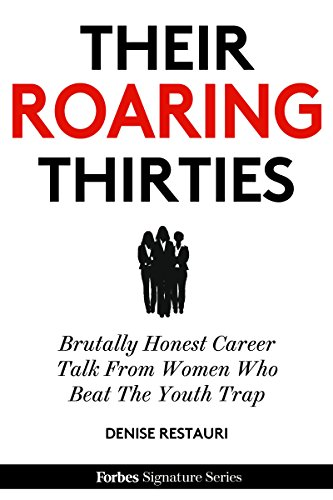 their-roaring-thirties-brutally-honest-career-talk-from-women-who-beat-the-youth-trap